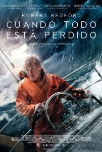 """Cartel de """"Todo está perdido"""". Gran película sobre navegación en velero"""